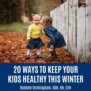 20 Ways to Keep Your Kids Healthy this Winter | Kids getting sick now and then is inevitable. But can you help them avoid the worst illnesses and minimize symptoms most of the time? This guide of 20Ways to Keep Your Kids Healthy this Winter is a short and powerful list of actionable ideas to get you started on a happier, healthier family! | thenourishedfamily.com