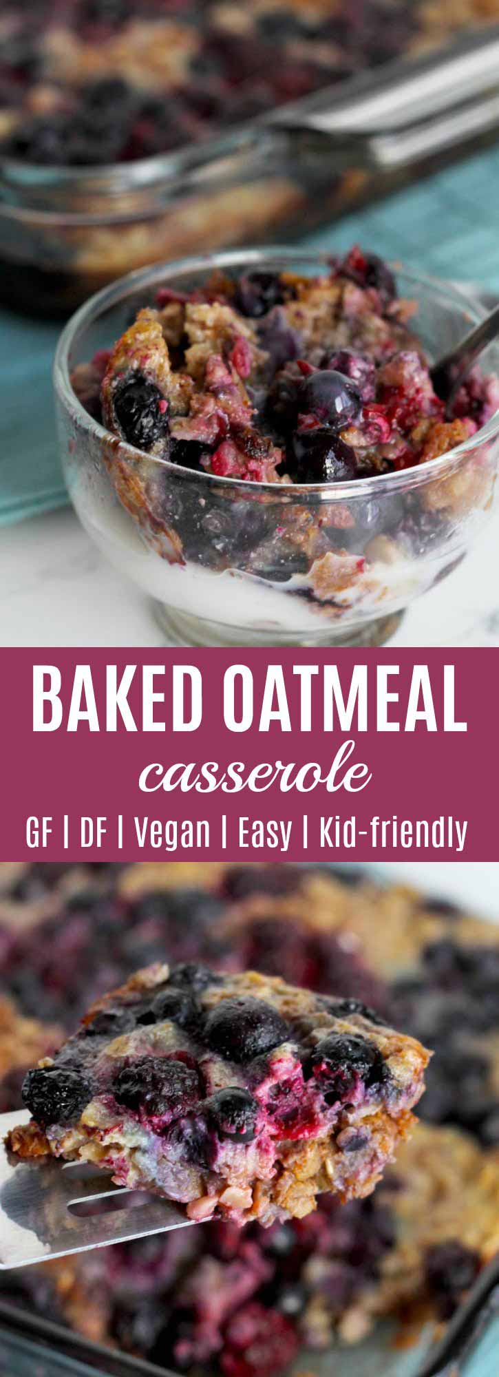 Picture collage of Baked Oatmeal Casserole for Pinterest.